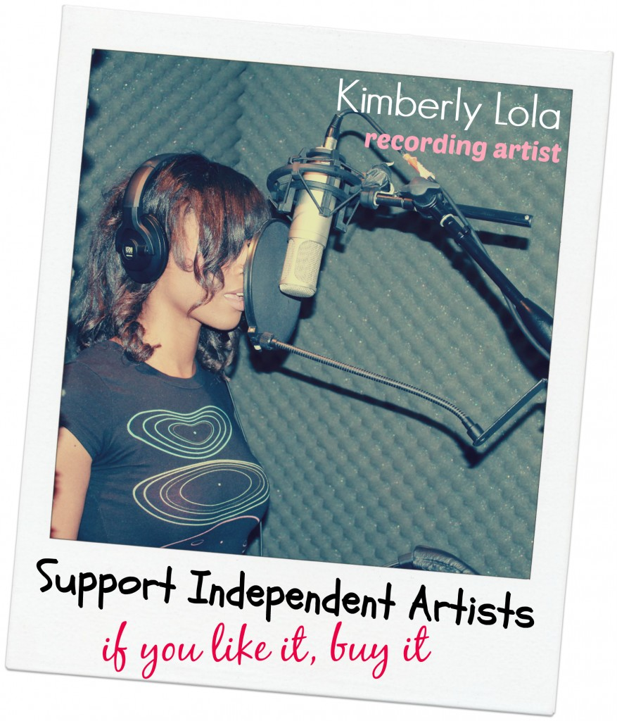 Support Independent Artist Kimberly Lola